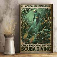 Scuba diving all woman are created equal only the coolest Glossy Poster Decor