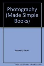 Photography (Made Simple Books),Derek Bowskill