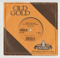 """EVERLY BROTHERS: ALL I HAVE TO DO IS DREAM/CLAUDETTE : 7"""" UK OLD GOLD  VG+/EX"""