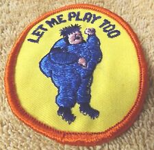 "VINTAGE PATCHES--""LET ME PLAY TOO""--3"" WIDE-PATCH-RED & YELLOW-NEW-FREE SHIPPING"