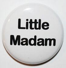 "1"" (25mm) 'Little Madam' Button Badge Pin - Cheeky - High Quality"