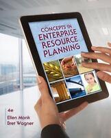 Concepts in Enterprise Resource Planning 4th Edition by Ellen Monk
