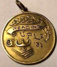 1931 UPLA Reading Award Medal Medallion by Folger NY Antique