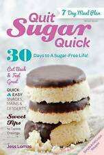Quit Sugar Quick, Jess Lomas, New condition, Book