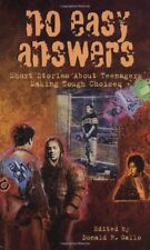 No Easy Answers: Short Stories About Teenagers Making Tough Choices (Laurel-Leaf