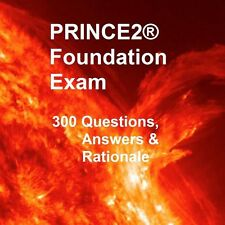 PRINCE2 2017 Foundation 300 REAL Exam Questions & Detailed Answers