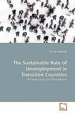 The Sustainable Rate of Unemployment in TransitionCountries : A Case Study...