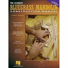 Roger H. Siminoff: The Ultimate Bluegrass Mandolin Construction Manual by Roger H. Siminoff (Paperback, 2004)