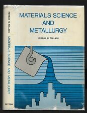 Materials Science and Metallurgy by Herman W. Pollack (1973, Hardcover)