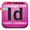 Video Courses InDesign CS6 - Training Video Lessons Professional Tutorials