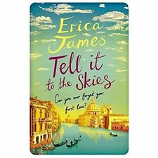 Tell It To The Skies, James, Erica, 1409153223, New Book