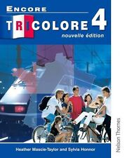 Encore Tricolore 4 Nouvelle Edition: Students Book Stage 4,Heather Mascie-Taylo