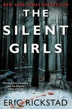 The Silent Girls by Eric Rickstad (2015, Paperback) EVIL IS ALIVE AND WELL