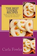 The Best Cookie Recipes: From Chocolate Chip to Cheesecake and every Cookie In-b