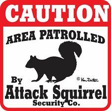 Caution Attack Squirrel