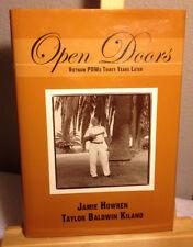 Open Doors : Vietnam POWs Thirty Years Later HOWREN & KILAND 1st/1st HC/DJ