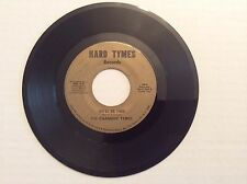 CHANGING TYMES: You Had It Made/We'll Be Free 45 RPM rare Soul Hard Tymes label