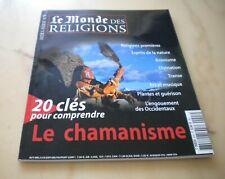 Le Monde des Religions Hors Série 8 LE CHAMANISME