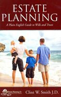 Estate Planning : A Plain English Guide to Wills and Trusts, Paperback by Smi...