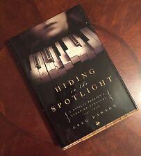Hiding in the Spotlight by Greg Dawson HC/DJ (SIGNED)