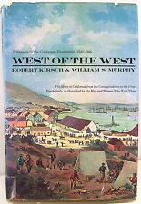 West of the West: Witnesses to the California Experience, 1542-1906    1976