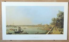 CANALETTO-Il Thames AND THE CITY OF WESTMINSTER... Autentico LITHO stampa