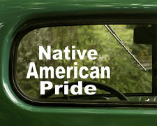 2 NATIVE AMERICAN PRIDE STICKERs Decal for Car Laptop boat truck Bumper Window