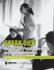Speak Out! Debate and Public Speaking in the Middle Grades Forensics Book NEW