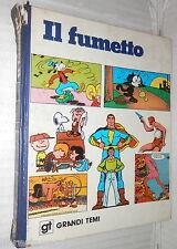 IL FUMETTO De Agostini 1976 Enciclopedia Manuale Strisce Fumetti Personaggi di e