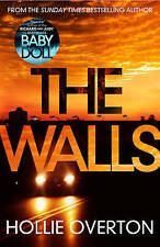 The Walls by Hollie Overton (Hardback, 2017) 9781780895086