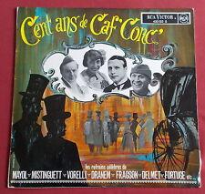 CENT ANS DE CAF' CONC' LP ORIG FR MAYOL , MISTINGUETT ETC