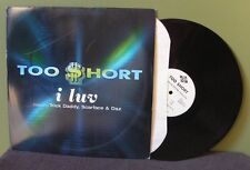 """Too Short """"I Luv"""" 12"""" OOP Orig E-40 Ant Banks 2pac Rappin' 4-Tay"""