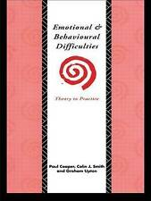 Emotional and Behavioural Difficulties: Theory to Practice, Good Condition Book,