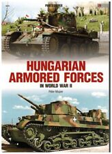 Hungarian Armored Forces in World War 2 - Fotosniper - Kagero ENGLISH!!