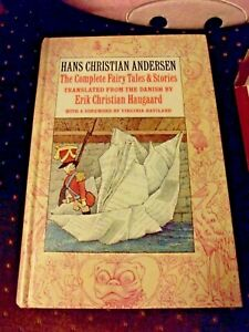 Complete Fairy Tales and Stories of Hans Christian Andersen by Hans Christian...