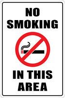 No Smoking in This Area Warning Metal Aluminum Sign 8X12