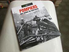 GEO HISTOIRE  .. pompiers nos heros du quotidien