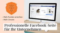 Professionelle Facebook-Seite für Ihr Unternehmen inkl. Design und Optimierung