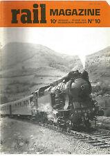 RAIL MAGAZINE N°10  NAISSANCE DU R.E.R / METRO DE MARSEILLE / TGV 001 / 160 A1