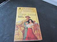 La Rebelde Por Mina Rara - Jeanne Williams - El Novelas Mondadori 7- Año 1979