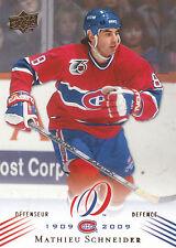08-09 UPPER DECK MONTREAL CANADIENS CENTENNIAL #135 MATHIEU SCHNEIDER *13817