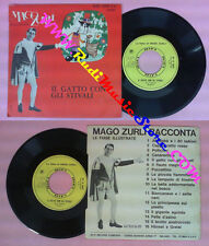 LP 45 7'' fiabe MAGO ZURLI' racconta Il gatto con gli stivali 1967 no cd mc vhs