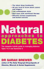 NATURAL APPROACHES TO DIABETES / DR. SARAH BREWER 9780749925321