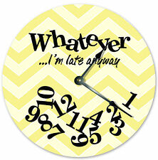 WHATEVER I'm Late Anyway Wall Clock -  Yellow White Chevron Home Decor - 3558