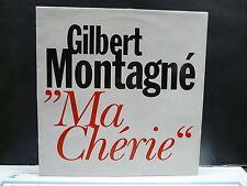"MAXI 12"" GILBERT MONTAGNE Ma chérie SP9602 PROMO"