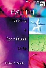 20/30 Bible Study for Young Adults Faith: Living a Spiritual Life (Bible Study