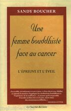 Livre Bouddhisme  une femme bouddhiste face au cancer   book
