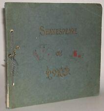 SHAKESPEARE ON POKER, 1906 ~ depicts poker hands alongside Shakespeare quotes
