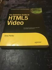 Definitive Guide to HTML5 Video by Pfeiffer, Silvia