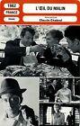 Movie Card. Fiche Cinéma. L'oeil du malin (France) Claude Chabrol 1962